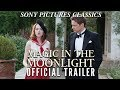 Magic in the Moonlight | Official Trailer HD (2014)