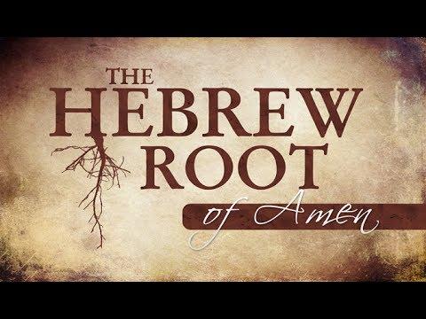 The Hebrew Root of