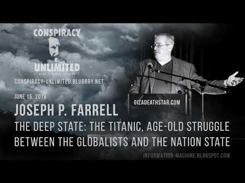 Joseph P. Farrell  The Deep State: Age-Old Struggle  Between The Globalists And The Nation State