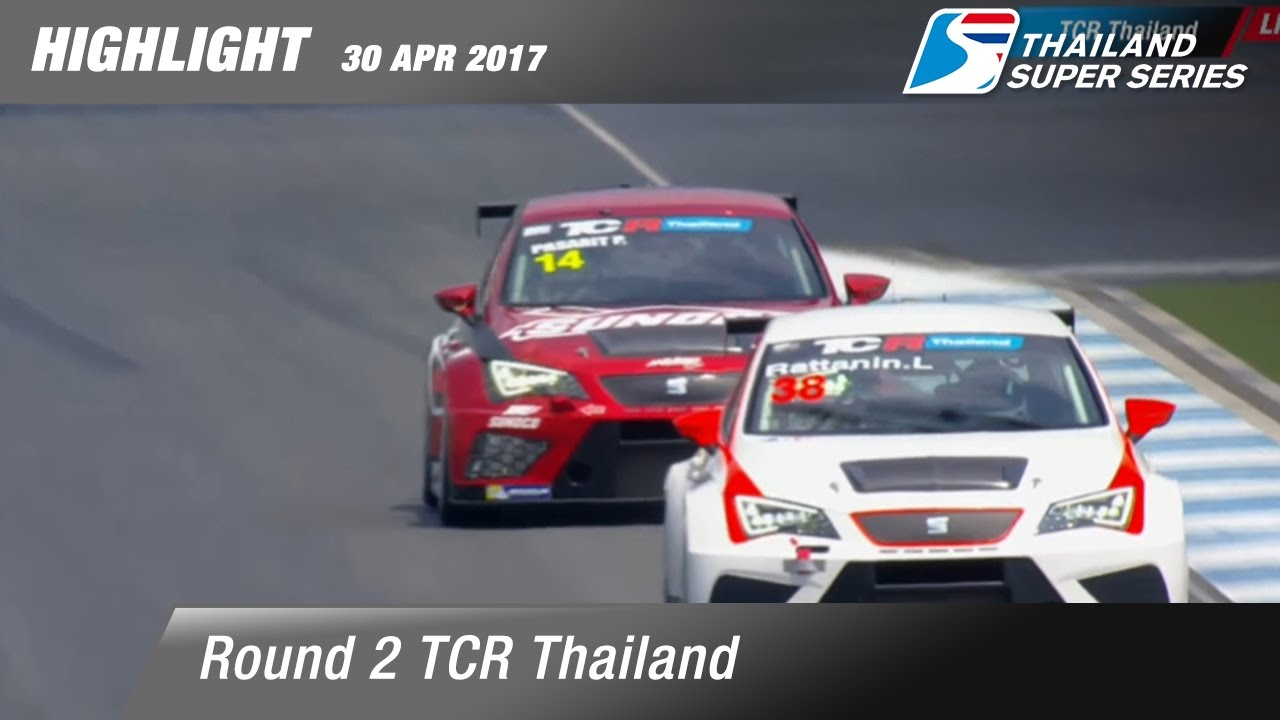 Highlight TCR Thailand Rd.2 | Chang International Circuit , Buriram