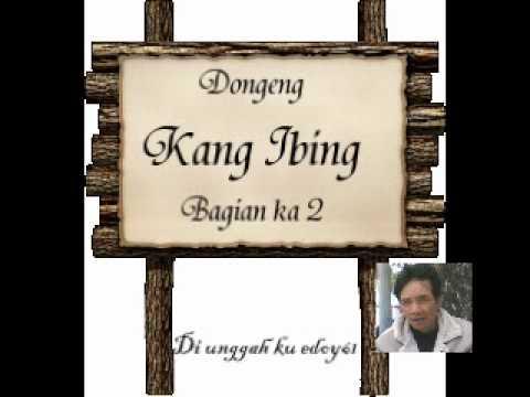 Dongeng Kang Ibing 2