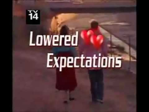 Lowered expectations dating