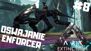 ARK Extinction PL #8 - Oswajanie Enforcer   Ark: Survival Evolved gameplay po polsku