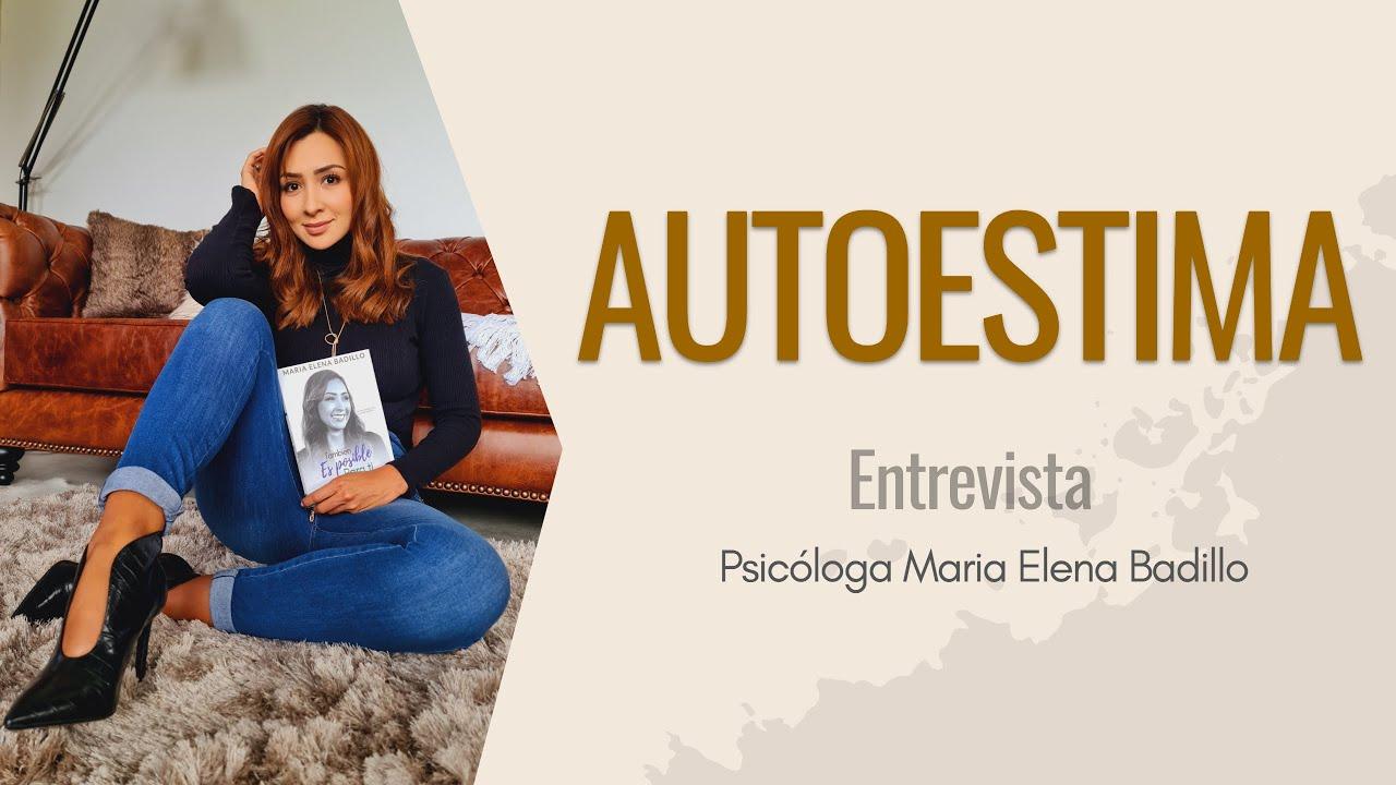 Download AUTOESTIMA | Psicóloga Maria Elena Badillo