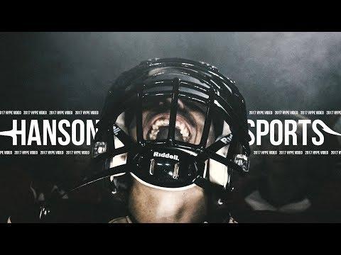 2017 Football Hype Video   High School   Hanson Sports