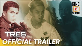 Official Trailer | 'TRES' | Ramon 'Jolo' Revilla, Bryan Revilla, Luigi Revilla thumbnail