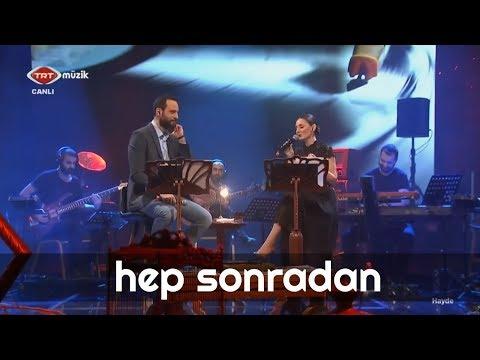 HEP SONRADAN - Ünal Sofuoğlu & Merve Yavuz