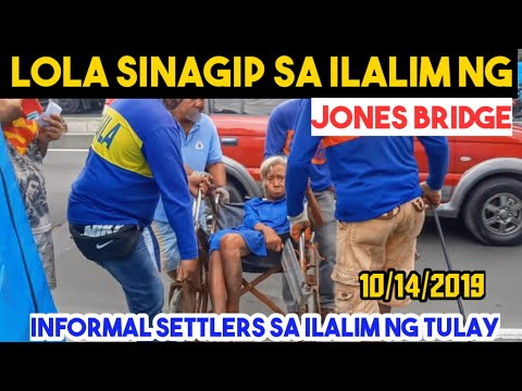 LOLA SINAGIP SA ILALIM NG JONES BRIDGE|CLEARING OPERATION 10/15/19