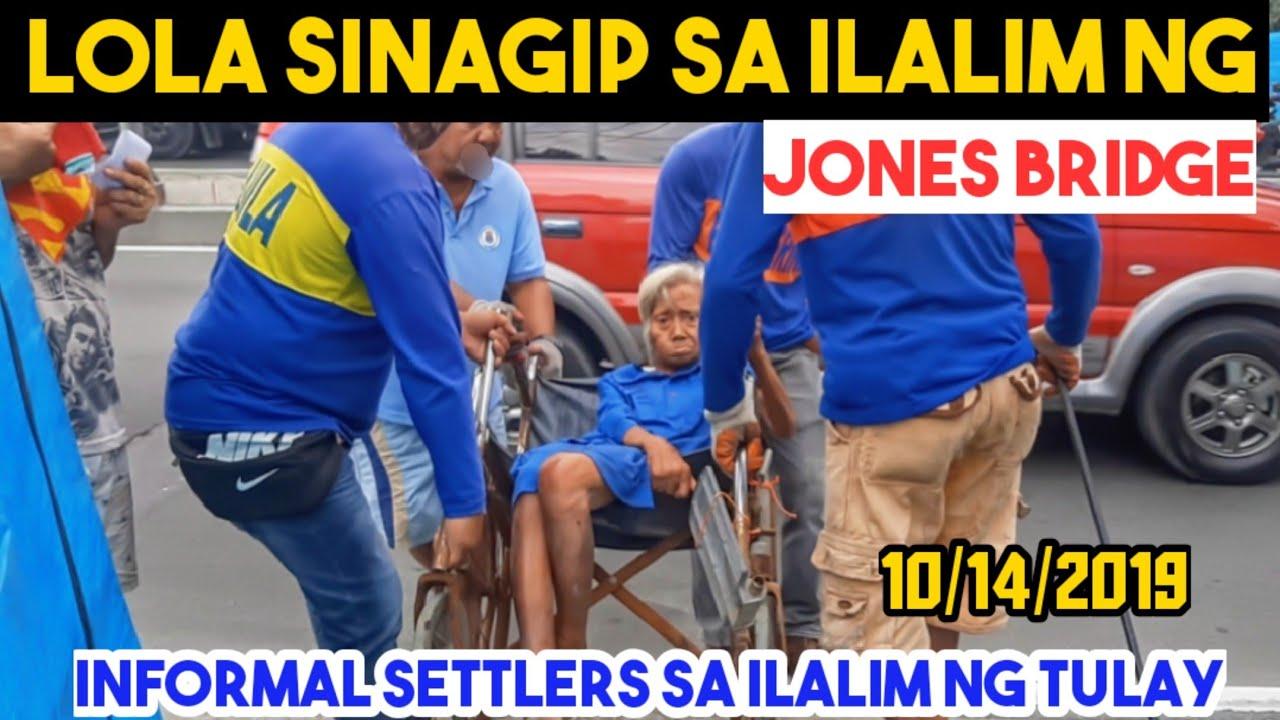 Download LOLA SINAGIP SA ILALIM NG JONES BRIDGE|CLEARING OPERATION 10/15/19