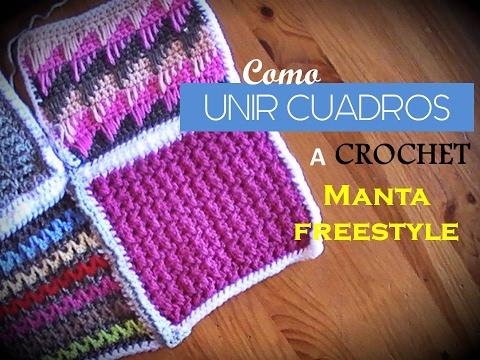 Como Unir Cuadros A Crochet De 2 Maneras Manta Freestyle Diestro