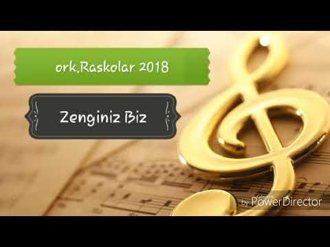 ork.Raskolar 2018 / Zenginiz Biz / New Hit