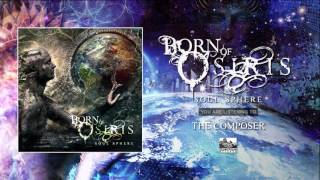Born of Osiris - The composer