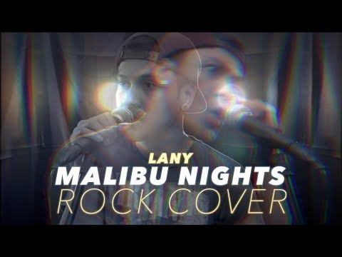 """""""MALIBU NIGHTS"""" - LANY  ROCK Cover by The Ultimate Heroes"""