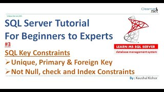 Key Constraints in SQL Server | Part-3 | Unique , Primary , Foreign key, Not Null, Default, check