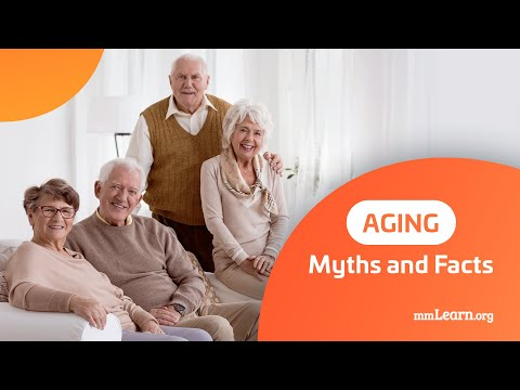 Aging Myths and Facts