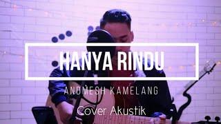 Hanya Rindu Cover Akustik [ Lirik ] Hibur Diri Channel