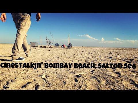CineStalkin' Bombay Beach, Salton Sea