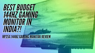 Best Budget 144Hz Monitor in India? | HP 25x First Impressions!