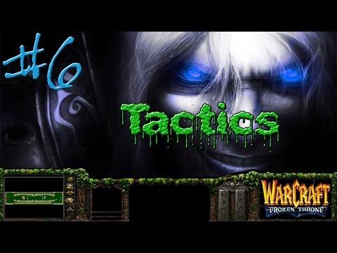 Warcraft III #6 - Tactics (Тактика)