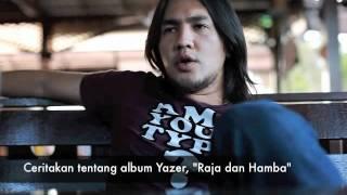 YAZER : Rock Steady | Perjalanan Raja dan Hamba