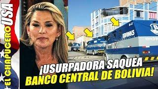 Usurpadora saquea banco central boliviano para pagarle a EU ¡por más armas!
