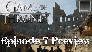 Game Of Thrones Season 7 Episode 7 - Season 7 Finale Preview The Dragon And The Wolf