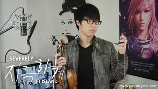 Repeat youtube video FT ISLAND - Severely (지독하게) - Jun Sung Ahn Violin Cover