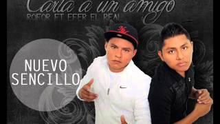 Gambar cover Carta a un amigo Efer El Real feat Rofor DjNash Official version