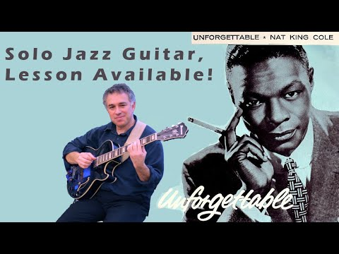 Unforgettable, Nat King Cole, solo jazz guitar, lesson available!
