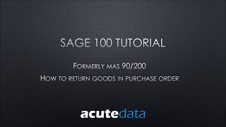 Sage 100 How to Process a Return of Goods in Purchase Order