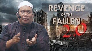"""""""Revenge Of The Fallen"""" 2.0   Ustaz Auni Mohamad"""