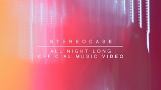 Stereocase - All Night Long (Official Music Video) Feat. Neonomora