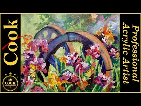 New Way to Paint Iris Flowers and  A Wagon Wheel In a Loose Painting Style