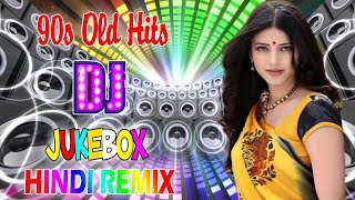 HINDI DJ OLD SONG 2020 / 90's Hindi Dj Mashup Collection songs - Bollywood Old Is Gold 2020