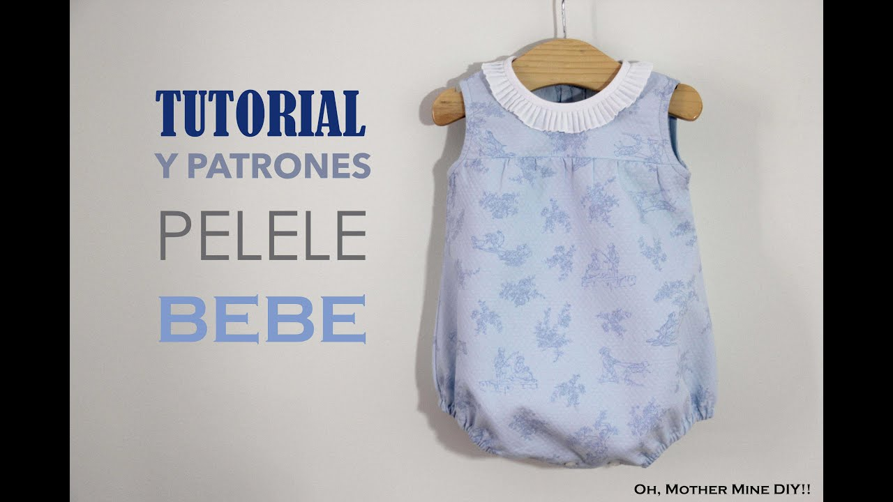 DIY Tutorial y patrones: PELELE BEBE - YouTube
