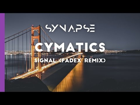 Cymatics - Signal (Fadex Remix) [Free]