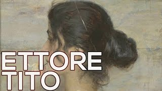 Ettore Tito: A collection of 55 paintings (HD)