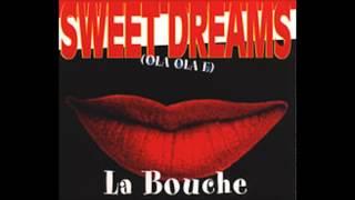 La Bouche - Sweet Dreams (Club Mix)