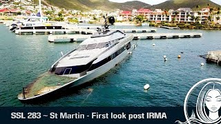 SSL 283 ~ St Martin - First glimpse since HURRICANE IRMA