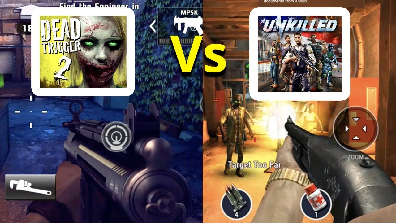 Unkilled Vs Dead Trigger 2 Android Gameplay Youtube