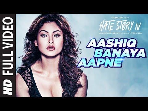 Aashiq Banaya Aapne Full   Hate Story IV  Urvashi Rautela  Himesh Reshammiya Neha Kakkar