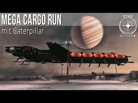 Star Citizen - MEGA Cargo Run/Caterpillar- F.MC - deutsch