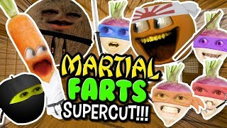 Annoying Orange - Martial FARTS Supercut!!