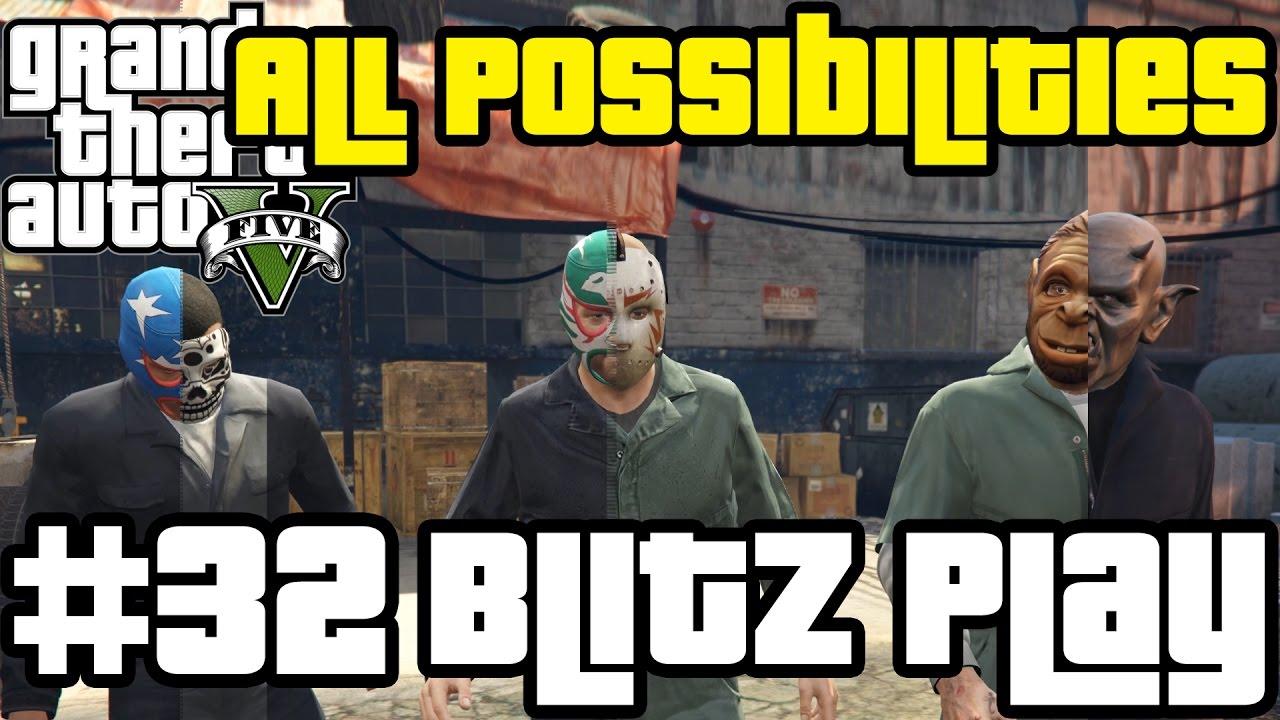 GTA V - Blitz Play (All Possibilities)