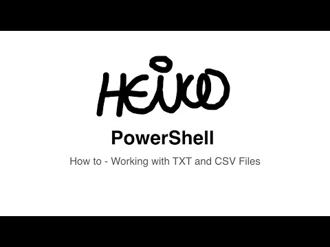 Windows PowerShell - How to - Working with TXT and CSV Files
