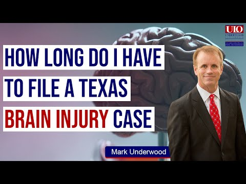 How long do I have to file a Texas brain injury case?