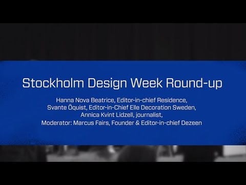 Stockholm Design Talks: Stockholm Design Week Round-up