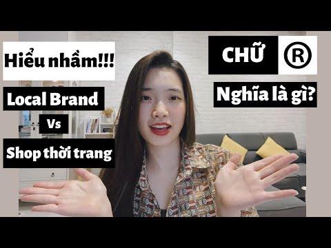 Phân biệt Local Brand vs Shop thời trang thông thường | Ý nghĩa chữ (R) trên logo | Tê Linh LB #2
