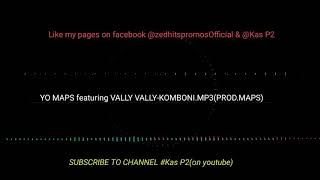 yo-maps-ft-vally-vally-komboni-mp3prod-by-maps