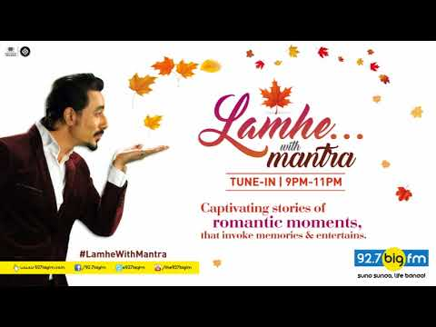 Lamhe with Mantra